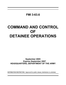FMI 3-63.6: Command and Control of Detainee Operations