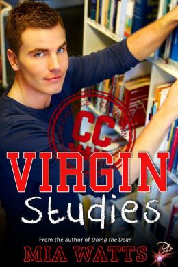 Virgin Studies [Male/Male Erotic Romance, Claybourne College Series]