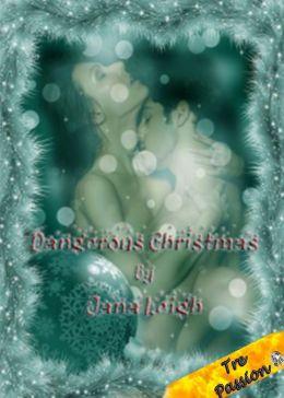Dangerous Christmas