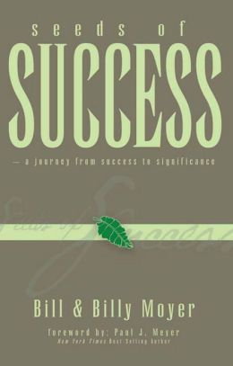 Seeds of Success - A Journey from Success to Significance