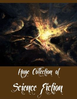 Huge Collection of Science Fiction (Over 150 Science Fiction Titles of Andre Norton, E.E. Smith, H. Beam Piper, H.G. Wells, Harry Harrison, Jules Verne, Murray Leinster, And Gordon Randall Garrett)