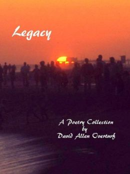 Legacy - A Collection of 65 Poems