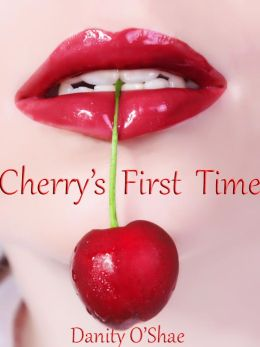 Cherry's First Time