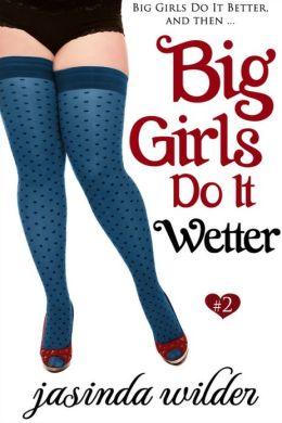 Meninas grandes Wetter (Erótico Romance) Book 2