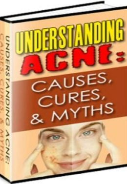Healthy Tips eBook - Understanding Acne - It always seems to happen at the worst time...