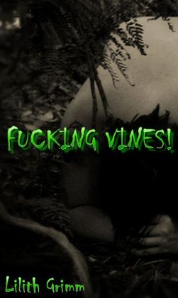 Fucking Vines (Plant tentacle)