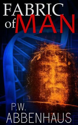 Fabric of Man (for Michael Crichton & Dan Brown fans)