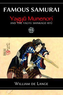 Famous Samurai: Yagyu Munenori