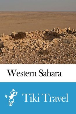 Western Sahara Travel Guide - Tiki Travel