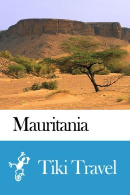 Mauritania Travel Guide - Tiki Travel