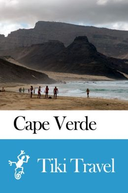 Cape Verde Travel Guide - Tiki Travel