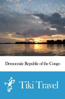 Democratic Republic of the Congo Travel Guide - Tiki Travel