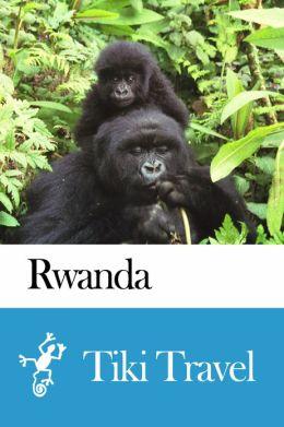 Rwanda Travel Guide - Tiki Travel