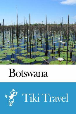 Botswana Travel Guide - Tiki Travel