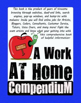A Work At Home Compendium
