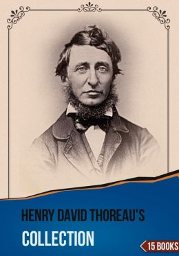 Henry David Thoreau's Collection [ 15 Books ]