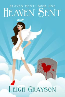 Heaven Sent (Heaven Sent, Book 1)