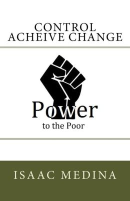 Power to the Poor: Control - Acheive - Change