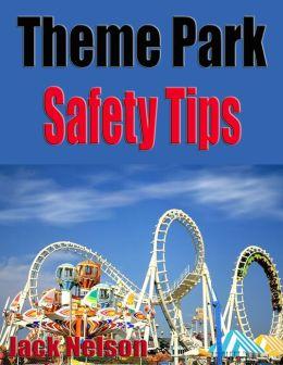Theme Park Safety Tips