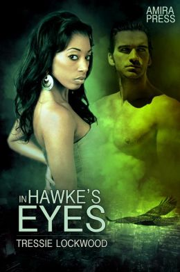 In Hawke's Eyes [Interracial Shifter Erotic Romance]