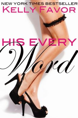 His Every Word (For His Pleasure, Book 11)