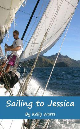 Sailing to Jessica