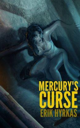 Mercury's Curse