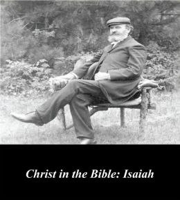 Christ in the Bible: Isaiah