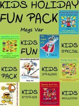 Kids Holiday Fun Pack : Full Pack Of Kids Stories Kids Knowledge Kids Drawing Books Pack