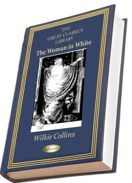 The Woman in White (THE GREAT CLASSICS LIBRARY)