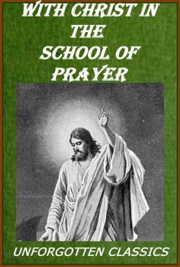 With Christ in the School of Prayer [with chapter navigation]