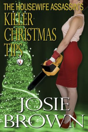 The Housewife Assassin's Killer Christmas Tips