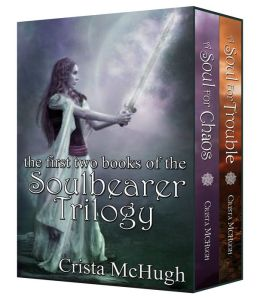 Trouble and Chaos: The First Two Books of the Soulbearer Trilogy
