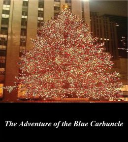 The Adventure of the Blue Carbuncle (Illustrated)