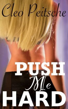 Push Me Hard BDSM