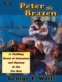 Peter the Brazen—A Black Dog Books Classic Adventure edition