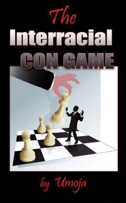 The Interracial Con Game