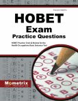 Book Cover Image. Title: HOBET Practice Questions, Author: HOBET Exam Secrets Test Prep Team