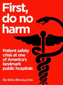 First, Do No Harm: Patient safety crisis at one of America's landmark public hospitals