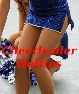 Cheerleader Hotties: A Fantastic Photo Collection Of 100 Very Hot Cheerleaders In Action! AAA+++