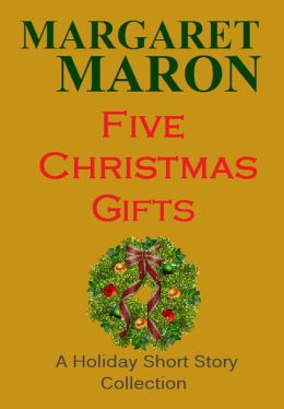 Five Christmas Gifts - A Holiday Short Story Collection