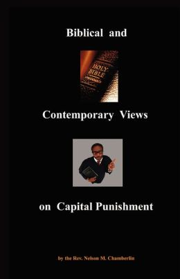 Biblical and Contemporary Views on Capital Punishment