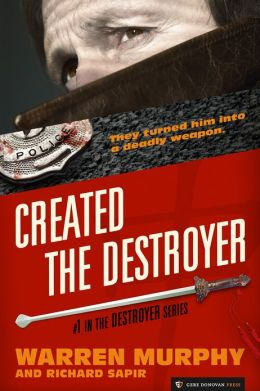 Created, The Destroyer (The Destroyer #1)