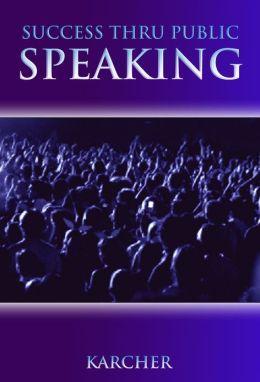 Success Thru Public Speaking