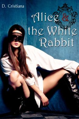 Alice & the White Rabbit (Wonderland-Inspired Erotica)