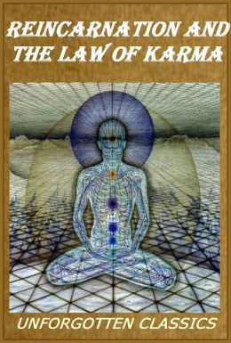Reincarnation & the Law of Karma [quality formatting & chapter navigation]