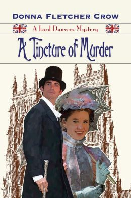 A Tincture of Murder (A Lord Danvers Mystery)