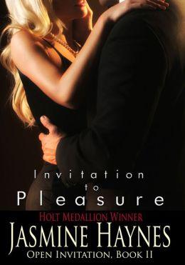 Invitation to Pleasure: Open Invitation, Book 2