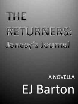 The Returners: Jonesy's Journal