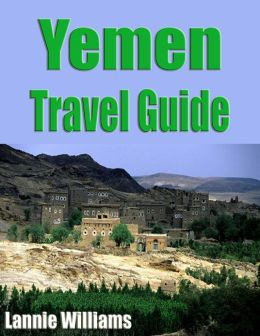 Yemen Travel Guide